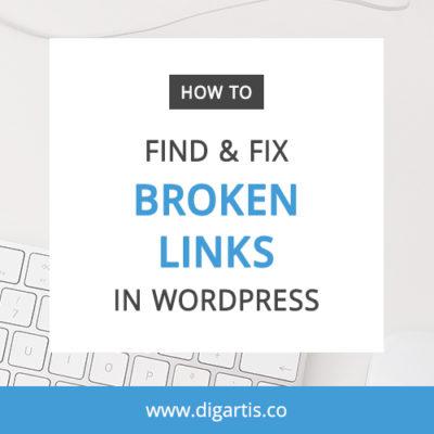 How to find and fix broken links on your WordPress website