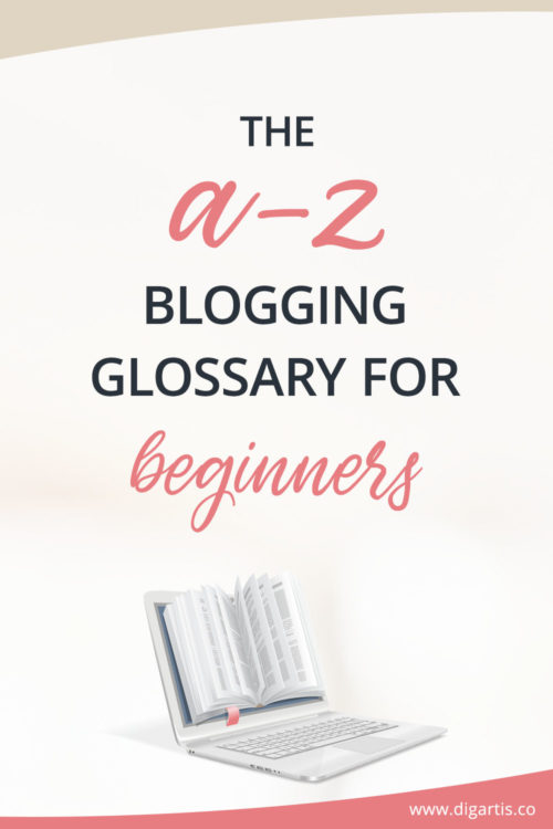 The A-Z blogging glossary for beginners