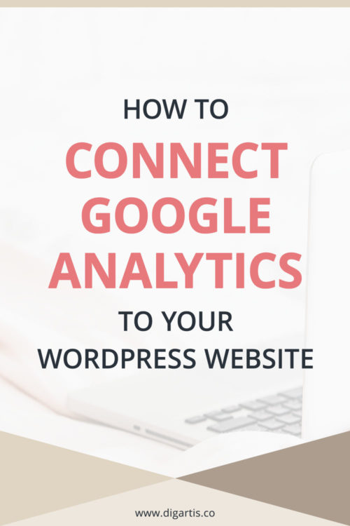 How to connect Google Analytics to your WordPress website