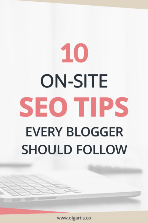 10 on-site SEO tips every blogger should follow